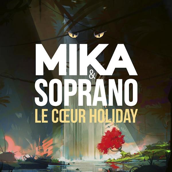MIKA, SOPRANO - Le coeur holiday