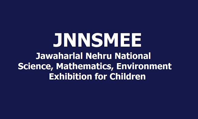 Jawaharlal Nehru Science, Mathematics, Environment Exhibition for Children (JNNSMEE) 2019