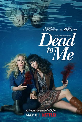 Dead to Me Season 2 Hindi Dual Audio Complete Download 480p & 720p All Episode