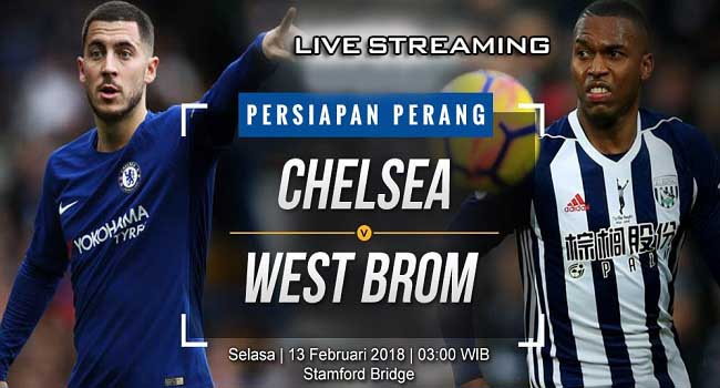 live streaming chelsea vs west bromwich 13 februari 2018