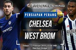 Live Streaming Chelsea vs West Bromwich 13 Februari 2018