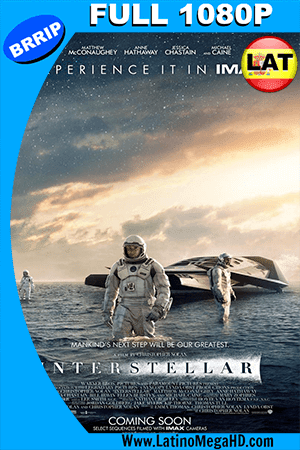 Interstellar (2014) [IMAX EDITION] Latino Full HD 1080P ()