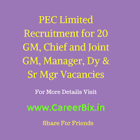 PEC Limited Recruitment for 20 GM, Chief and Joint GM, Manager, Dy & Sr Mgr Vacancies