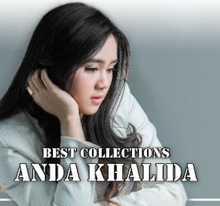 Best Collections Anda Khalida Mp3 Lagu Cover Terbaik 2018 Full Rar,Anda Khalida, Lagu Cover, Pop,