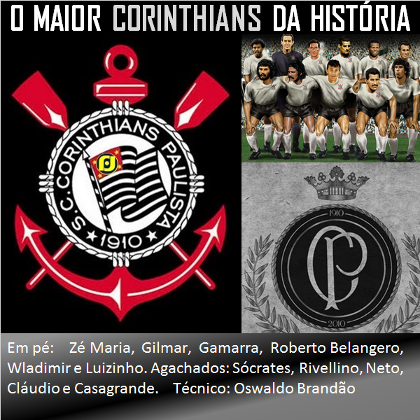 O maior Corinthians de todos os tempos