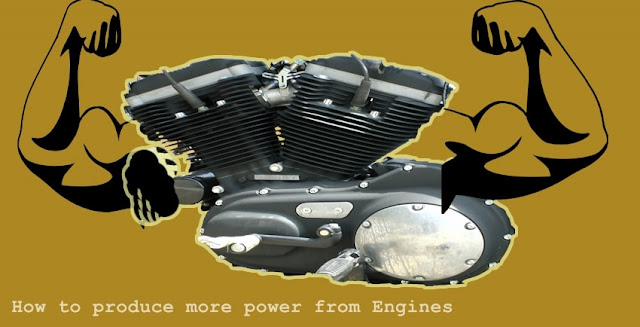 How to produce more power from Engines