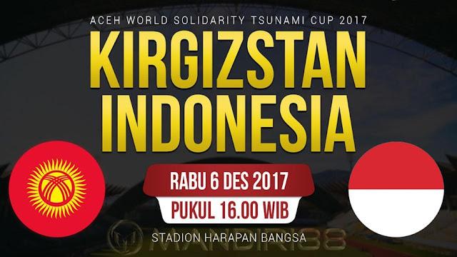 Timnas Indonesia akan menghadapi Kirgizstan pada tabrak terakhir Aceh World Solidarity Cup  Berita Terhangat Prediksi Bola : Indonesia Vs Kirgizstan , Rabu 06 Desember 2017 Pukul 16.00 WIB @ RCTI
