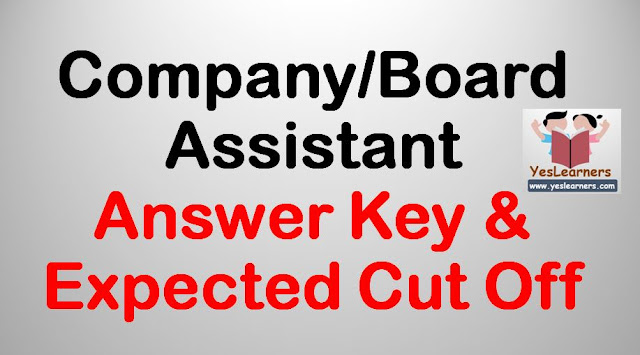 Company/Board/Corporation Assistant exam - 5 August 2018 - Answer Key & Expected Cut Off