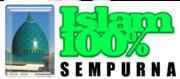 Islam 100% Sempurna