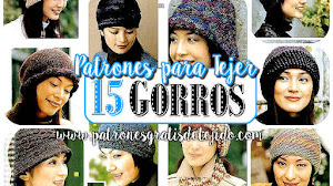 15 Gorros para Tejer en crochet y dos agujas / Patrones de revista