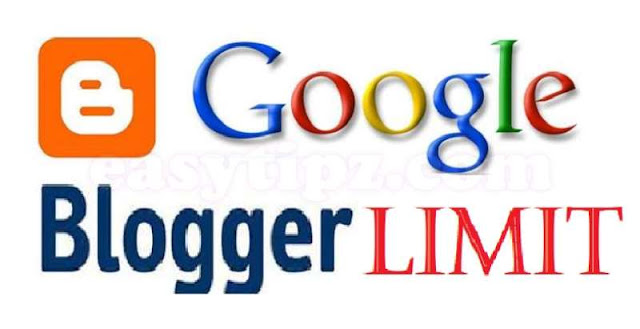 What is the Limit of Google Blogger (Blogspot) - Impressive Numbers!