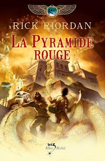 LA PYRAMIDE ROUGE (LES CHRONIQUES DES KANE #1) ♦ RICK RIORDAN