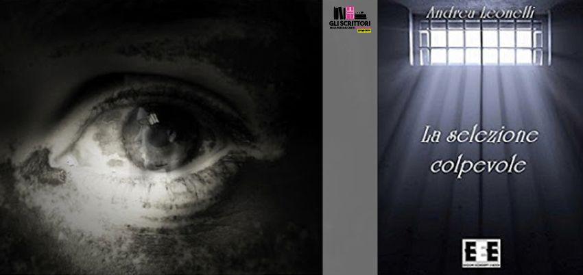 Recensione: La selezione del colpevole, di Andrea Leonelli