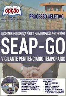 Apostila Concurso SEAP-GO 2016 Vigilante Penitenciário Temporário