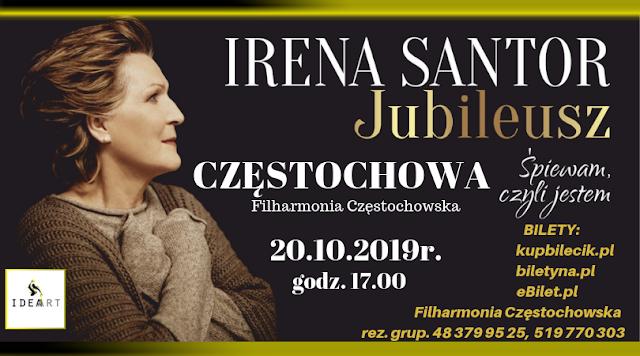 """Jubileuszowy koncert Ireny Santor """"Śpiewam, czyli jestem"""""""