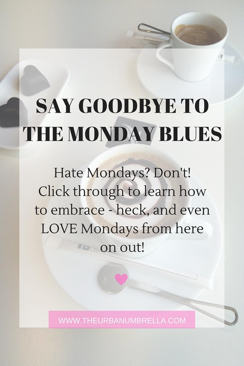Make Mondays Suck Less
