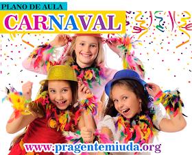 Plano de aula para o carnaval - Educação infantil