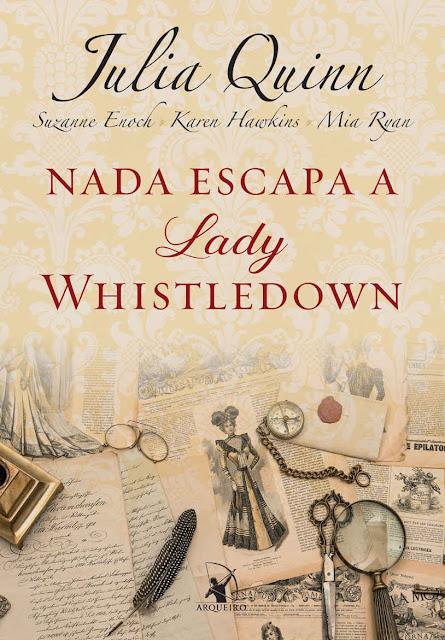 Nada escapa a lady Whistledown - Julia Quinn, Suzanne Enoch, Karen Hawkins, Mia Ryan