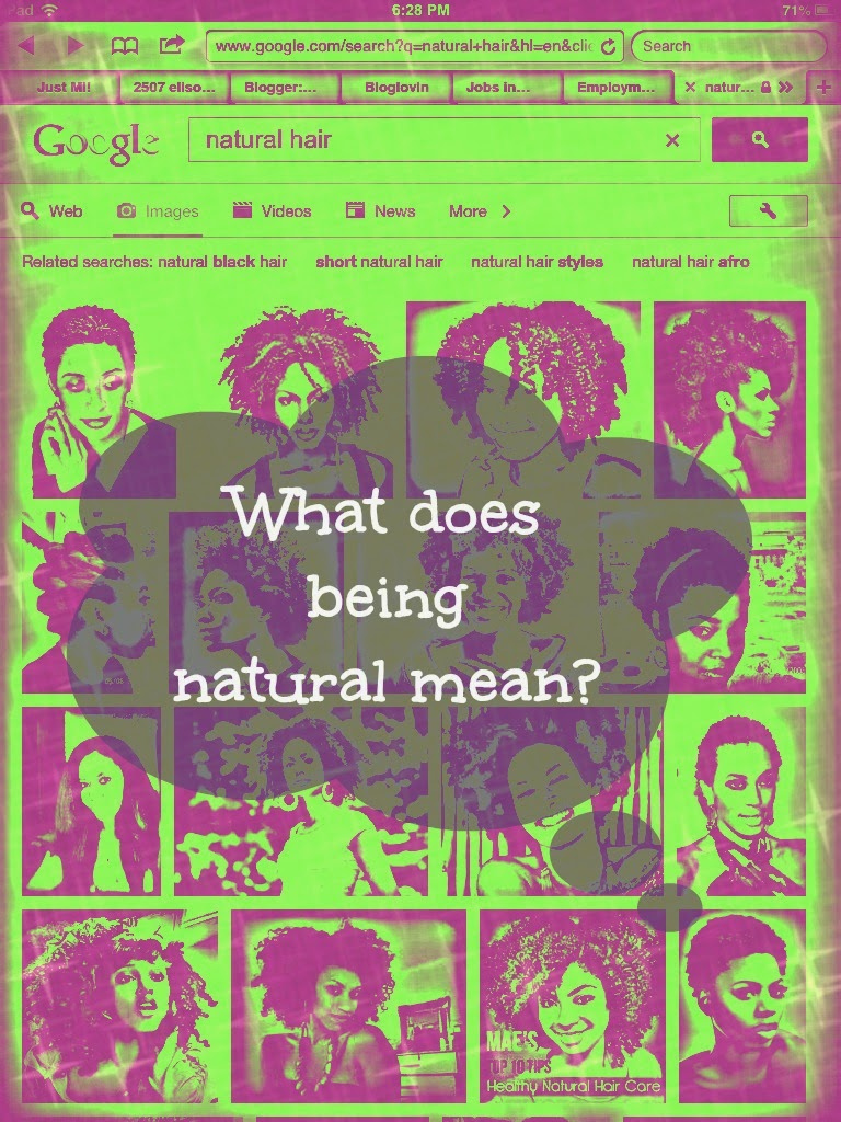 everyone has different definitions of what being natural is