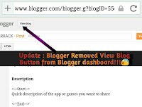 Update : Blogger Removed View Blog Button from Blogger dashboard!!!😰
