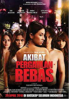 DOWNLOAD FILM AKIBAT PERGAULAN BEBAS (2010)