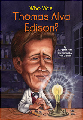 BOOK REVIEW: Who Was Thomas Alva Edison? by Margaret Frith Illustrated by John O'Brien