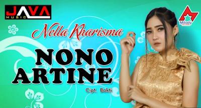 Download Lagu Nella Kharisma Nono Artine (6,36 MB) Mp3 Terbaru 2019