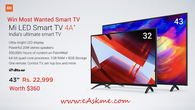 Mi LED Smart TV 4A 43 GiveAway : Win the Most Wanted Smart ED TV: eAskme