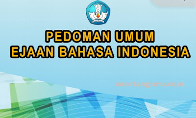 Download Buku Pedoman Umum Ejaan Bahasa Indonesia Terbaru
