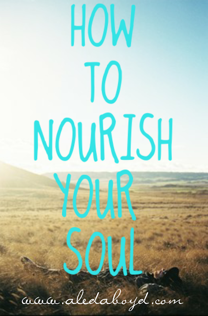 How to Nourish Your Soul