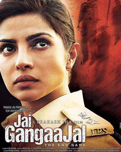 bollywood movie poster of Jai GangaaJal, Priyanka Chopra Jai GangaaJal Release date