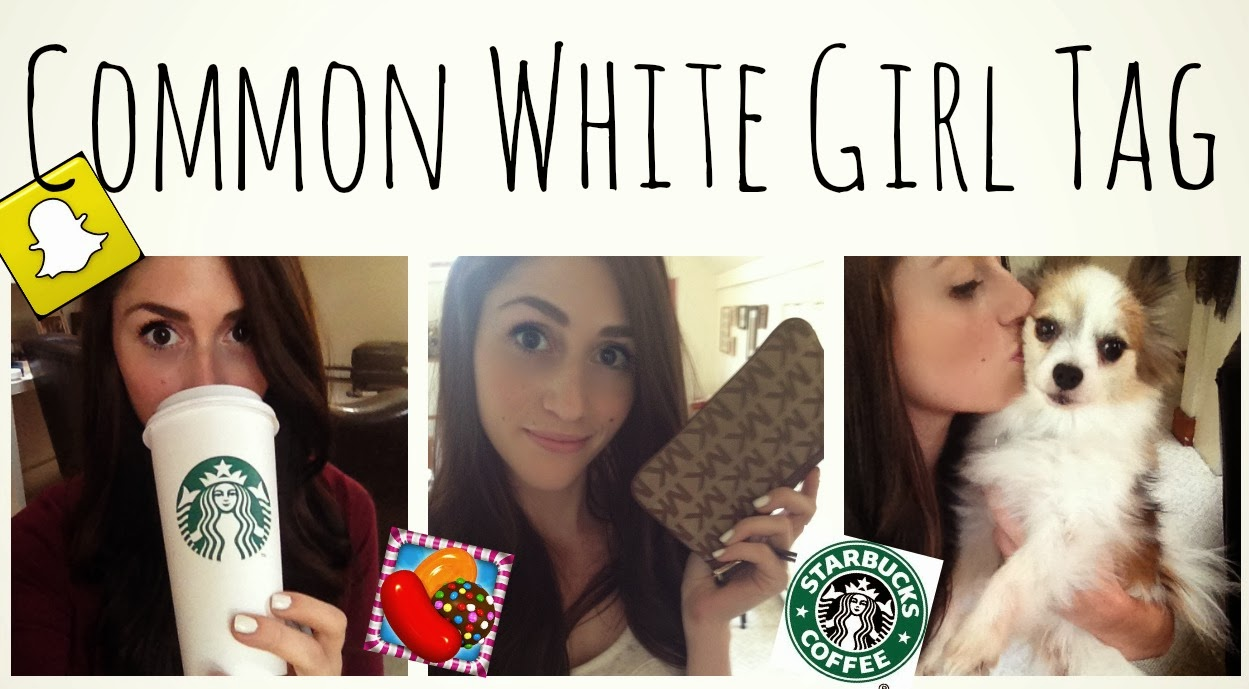 So  the Common White Girl tag is a collection of 20 questions that all    White Girls Be Like Starbucks