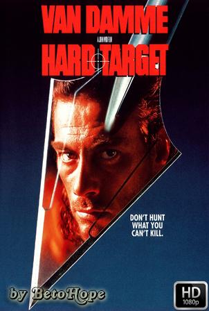 Hard Target [1080p] [Latino-Ingles] [MEGA]