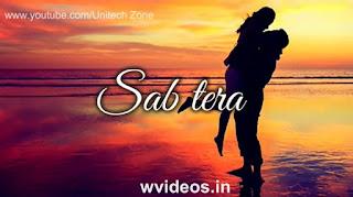 Sab Tera Female Version Whatsapp Status Love Video