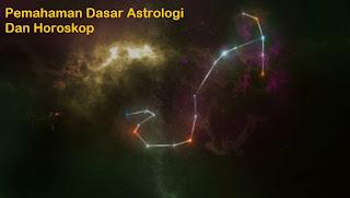 Pemahaman Dasar Astrologi Dan Horoskop