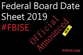 Federal Board Date Sheet 2019