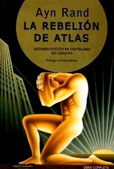 Ayn Rand, La Rebelión de Atlas