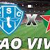 Paysandu x Boa Esporte ao vivo