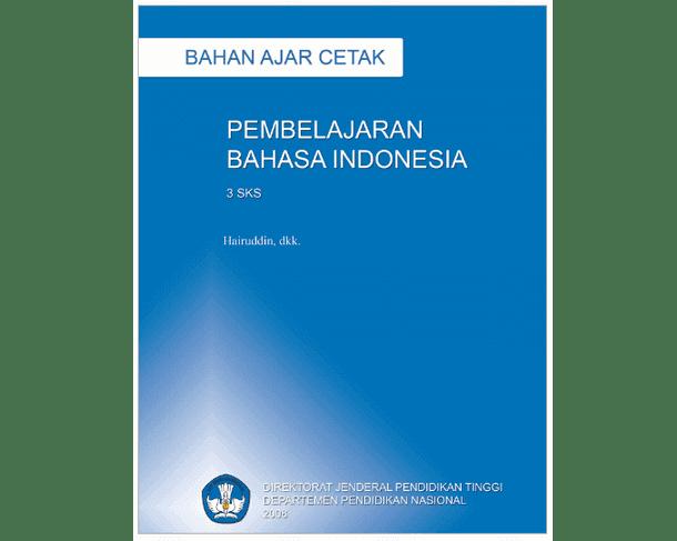 Buku Bahan Ajar Pembelajaran Bahasa Indonesia di SD (Sekolah Dasar)