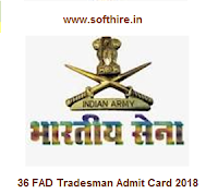 36 FAD Tradesman Admit Card