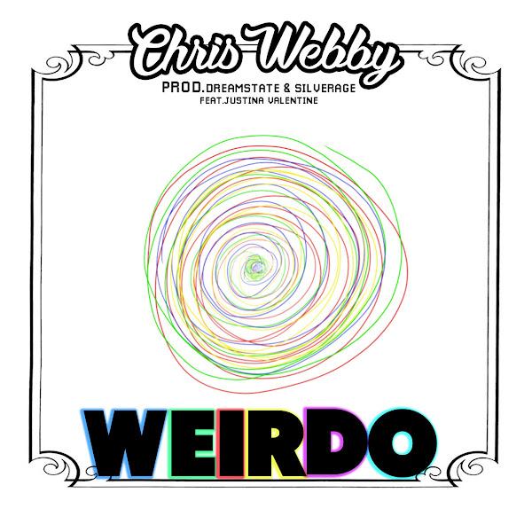 Chris Webby - Weirdo (feat. Justina Valentine) - Single Cover