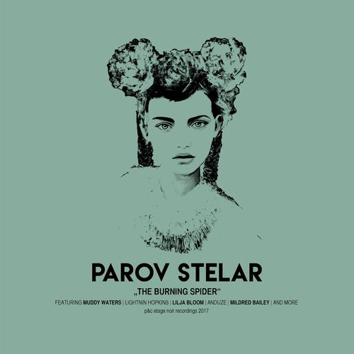 The-Burning-Spider-Parov-Stelar-La-Muizc-De-Lady