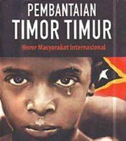 Sejarah Lepasnya Timor Timur Yang Tak Pernah Terungkap