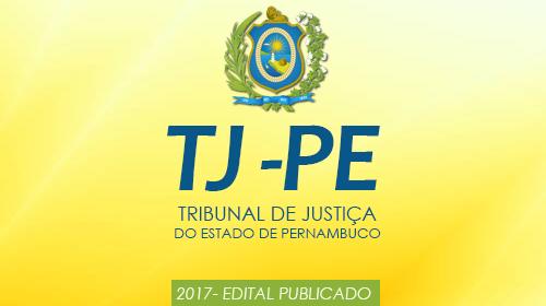 Tribunal de Justiça do Estado do Pernambuco abre concurso para 109 vagas entre nível médio, técnico e superior. Acesse o Edital e Apostilas indicadas