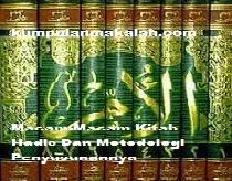 Macam-Macam Kitab Hadis Dan Metodologi Penyusunannya