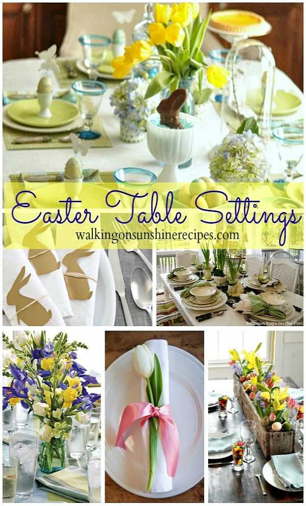 Easter Table Settings featured on Walking on Sunshine