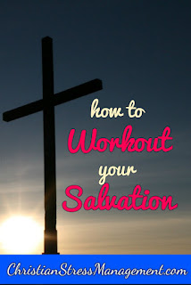 How to work out your own salvation