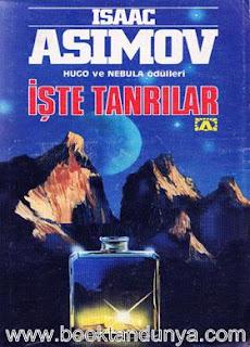 Isaac Asimov - İşte Tanrılar