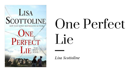 Book Review: One Perfect Lie by Lisa Scottoline