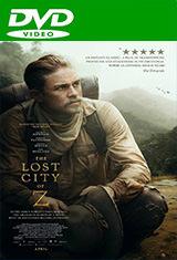 La ciudad perdida de Z (2016) DVDRip Latino AC3 5.1
